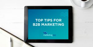 Top Tips for B2B Marketing for 2021