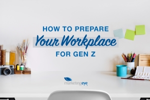 How to Prepare Your Workplace for Gen Z